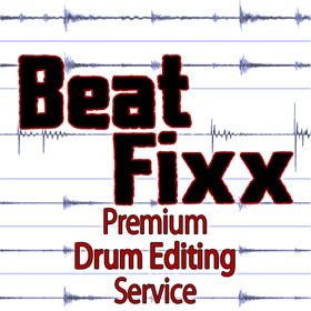 Beatfixx Premium Drum Editing Service