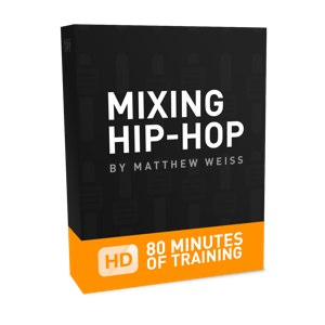 Mixing Hip-Hop by Matthew Weiss