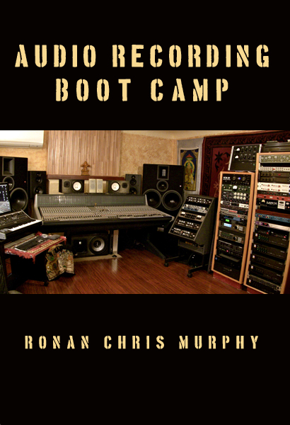 Audio Recording Boot Camp ebook cover