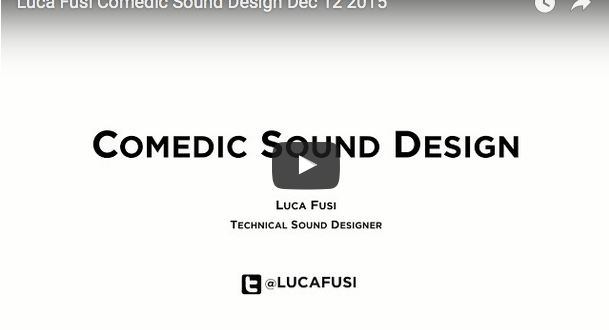 Comedic Sound Design for games presentation by Luca Fusi